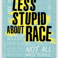 how to be less stupid about race book cover