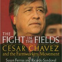 the fight in the fields cesar chavez and the farmworkers movement